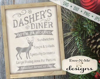 Christmas SVG Cut File - Reindeer Cut File - Dasher's Diner SVG Cut File - Dasher - Commercial Use SVG - Digital svg, dxf, png and jpg files