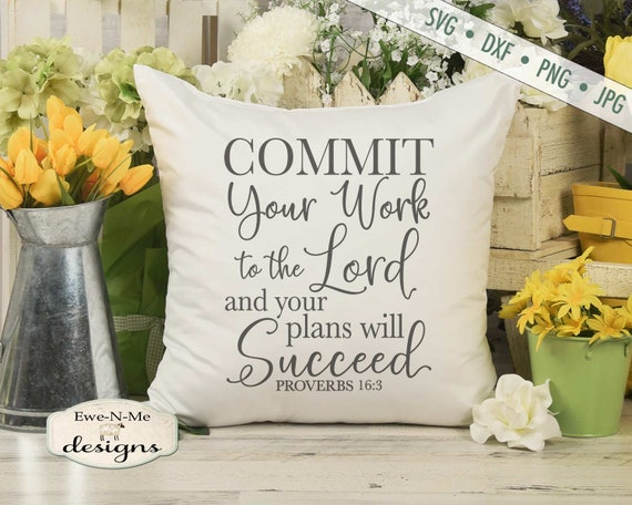 Proverbs 16 3 SVG - Commit Your Work svg - You Will Succeed svg - Bible Verse svg - Scripture svg -  Commercial Use svg dxf png jpg