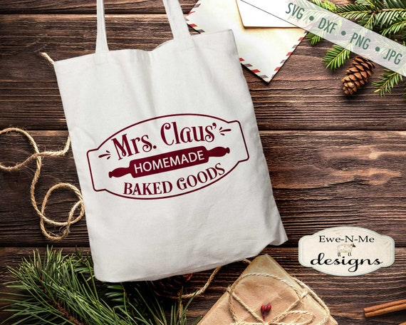 Mrs Claus SVG - Mrs Claus Baked Goods svg - Christmas svg - Christmas Kitchen SVG - Bakery SVG - Commercial Use svg, dxf, png and jpg