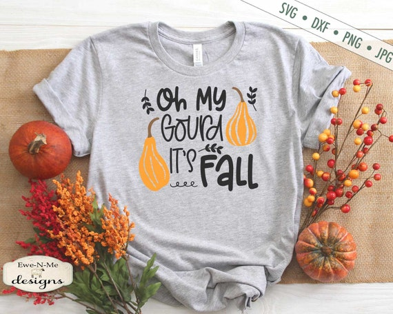 Oh My Gourd It's Fall SVG - Commercial Use svg, dxf, png, jpg