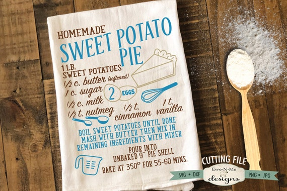 Sweet Potato Pie Recipe SVG  - pie recipe svg - Fall svg - Autumn SVG - Kitchen svg - Commercial Use svg, dxf, png and jpg files