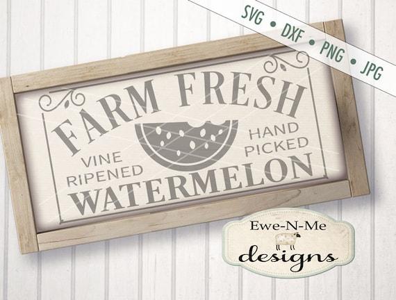 Watermelon SVG - Farm Fresh Watermelon SVG  - Summer SVG - Farm svg - produce svg - Commercial Use svg, dxf, png, jpg