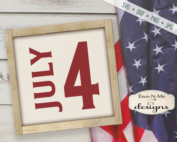 July 4 SVG -  America svg - Patriotic svg - July 4th SVG - 4th of July svg - Commercial Use svg dxf png jpg
