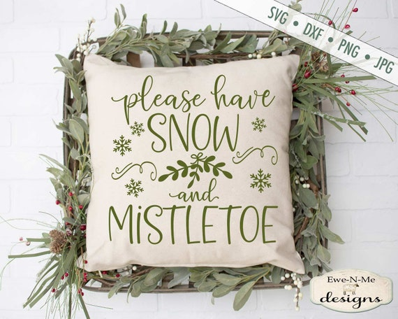 Christmas svg - Home For Christmas SVG - Mistletoe SVG - Snow and Mistletoe svg - Commercial Use svg, dxf, png and jpg files