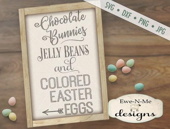 Easter SVG - Chocolate Bunny svg - Easter Egg SVG - Jelly Bean svg - happy easter svg - Commercial Use svg, dxf, png, jpg
