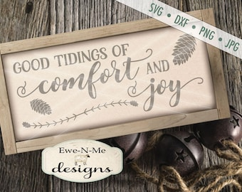 Christmas SVG - Comfort and Joy svg - Good Tidings of Comfort and Joy svg - God Rest Ye Merry Gentlemen - Commercial Use svg, dxf, png, jpg