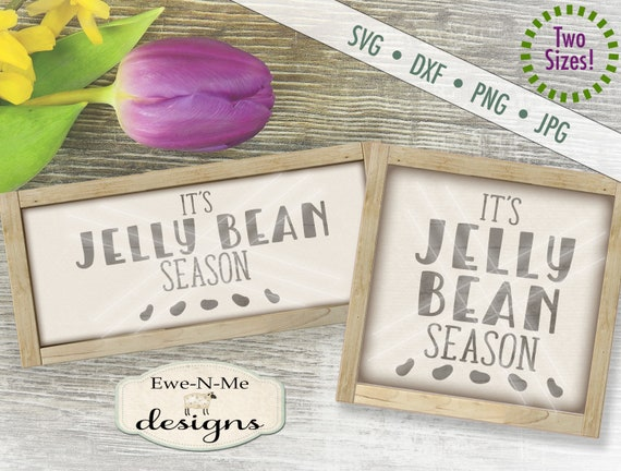 Easter SVG - Jelly Bean svg - Jelly Bean Season svg - spring svg - Commercial Use svg, dxf, png, jpg
