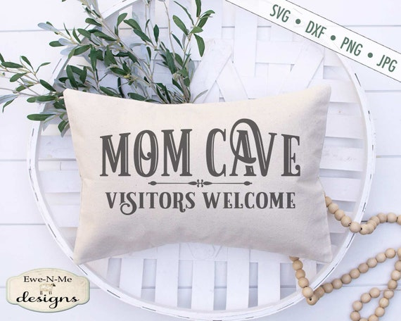 Mom Cave Visitors Welcome SVG - Mothers Day SVG
