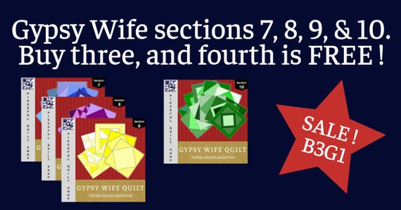 Gypsy Wife Quilt Pattern Adaption *BUNDLE* All 10 Sections Paper Pieced Blocks
