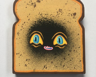 Burnt Toast Buddy made to order