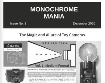 Monochrome Mania  Issue 3 - The Magic and Allure of Toy Cameras