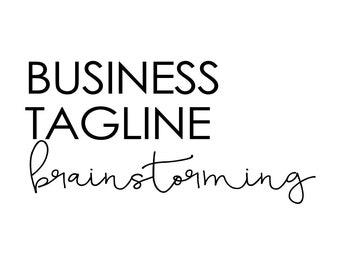 Business Tagline Brainstorming, Business Tagline, Tagline for your Business,