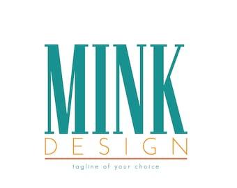 Bold Modern Logo, Pre-Made Logo, Ready Made Logo, Small Business Logo
