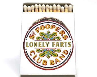 Stocking stuffer funny matchbox novelty gag gift -- Sgt. Pooper's Lonely Farts Club Band