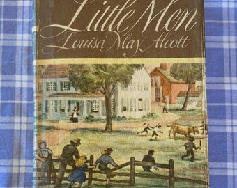 Little Men by Louisa May Alcott, illustrated by Douglas Gorsline, Vintage Hardcover Book, 1947