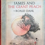 James And The Giant Peach by Roald Dahl, illustrated by Nancy Ekholm Burkert, Vintage Used Hardcover Book, 1961