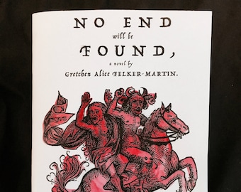 No End Will Be Found by Gretchen Felker Martin