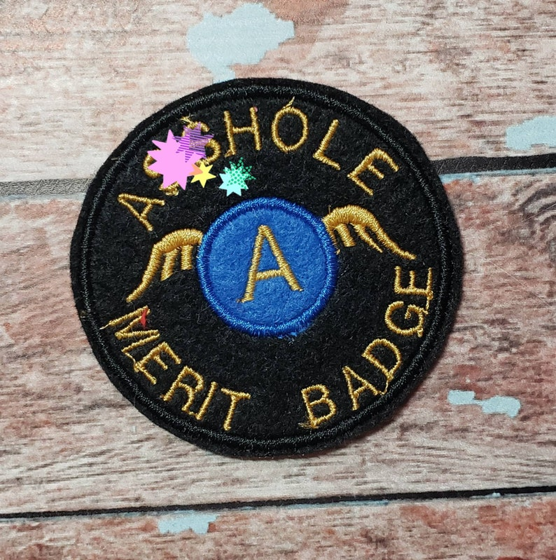 A-hole Merit Badge Iron-on patch. Embroidered iron-on badge image 0