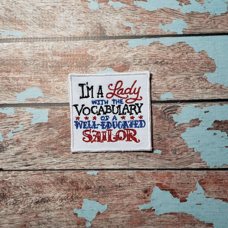 I'm a Lady with the Vocabulary of a Sailor Iron-on patch. image 0