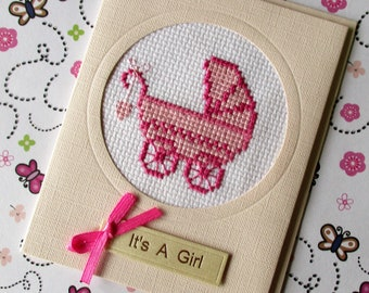 New Baby Card - It's a Girl - cross stitched embroidered pram card