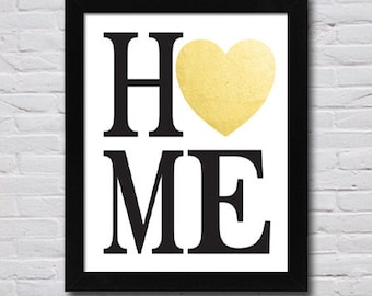 Instant Download HOME Gold Foil Heart  - PDF Digital Files in 4 Sizes (4x6, 5x7, 8x10, 11x14) - Perfect for Wedding Gift, Housewarming