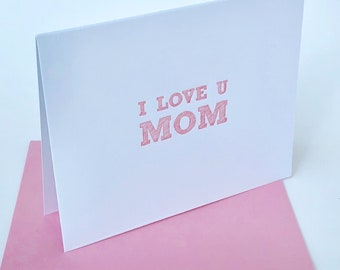 Mothers's Day Card, Mom Day, Step Mother Card, I love you Mom, Letterpress Mother's Day Card