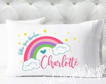 Personalized Pillowcase - Follow Your Rainbow Girls Pillowcase - Kids Pillow Cases - Kids Pillowcase - Standard Size Pillow Case
