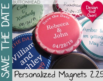 250 Save the Date Wedding Magnets - Design Your Own Magnets - Wholesale Personalized 2.25 Inch Round
