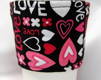 Valentine's Day -Coffee Cozy/Cup Sleeve Eco Friendly Slip-on, Teacher Appreciation, Co-Worker Gift, Bulk Discount:  Love and Hearts