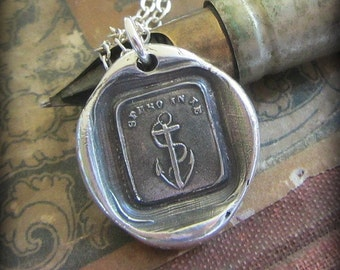 Anchor Wax Seal Necklace, I have Hope in You, Hope Sustains Me, Sterling Silver, Anchor jewelry - IS275