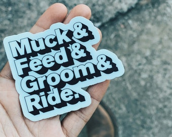 Muck & Feed Sticker   Equestrian Sticker - Equestrian Lifestyle - Horse Girl Lifestyle - Horse Sticker - Horse Decal - Equestrian Decal