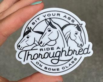 Ride A Thoroughbred Sticker   Horse Sticker - OTTB Sticker - OTTB Decal - Thoroughbred Sticker - Thoroughbred Decal - Horse Decal