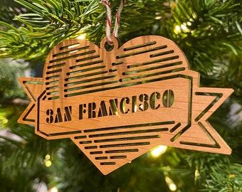 Ornament -- SAN FRANCISCO Heart Lasercut