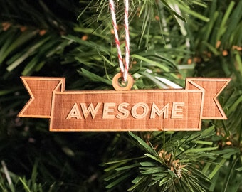 Ornament -- Awesome Lasercut banner