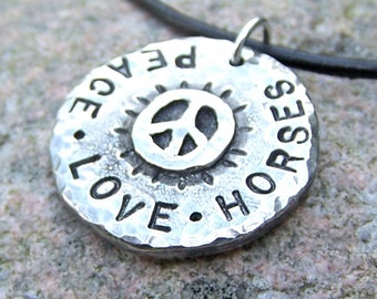Peace Love Horses Necklace, Hand Stamped Pendant