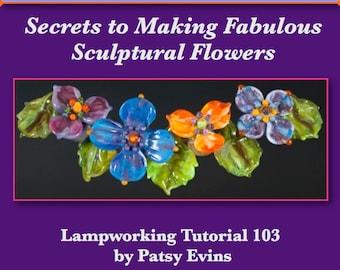 Lampwork Bead Tutorial - Secrets to Making Fabulous Sculptural Flowers