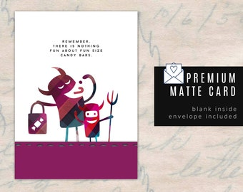 HALLOWEEN -  Premium Matte Card - Funny Halloween Card