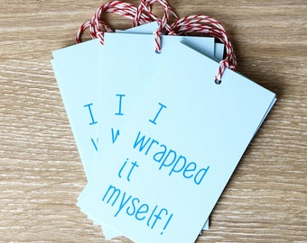 I Wrapped It Myself - Gift Tags