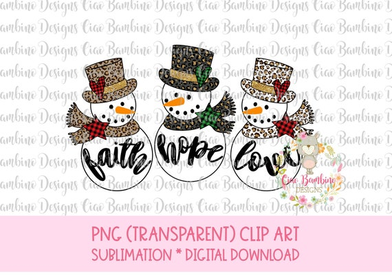 13+ Faith Hope Love Snowman Svg Design