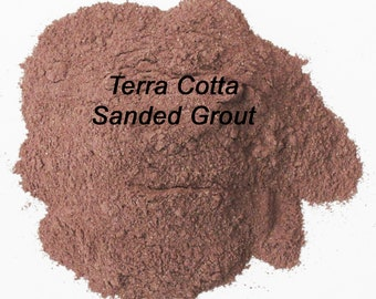 TERRA COTTA Sanded Mosaic Tile Grout Rust Brown Polymer Fortified Interior/Exterior Use ~ Just Add Water