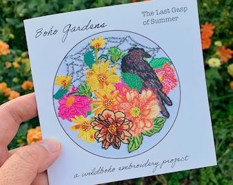 Boho Gardens: The Last Gasp of Summer a wildboho embroidery project