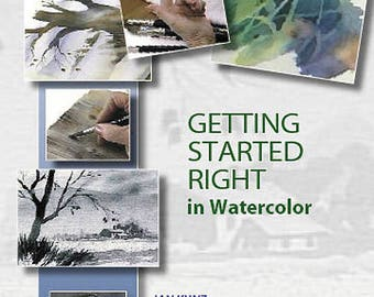 Getting Started Right In Watercolor