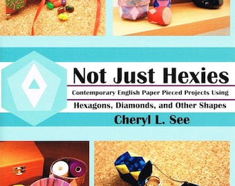 Not Just Hexies