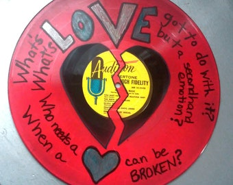 What's Love got to do with It? Song Lyric Anti-Love Art Made From an Upcycled Record