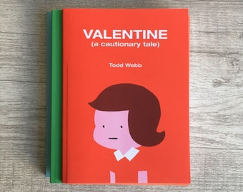Valentine (A Cautionary Tale), Comic Book, 5 x 7 inches, 50 pages, full color, self published, comics, gift, cute, Valentine's Day