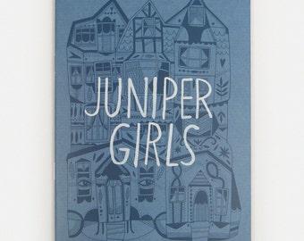 Juniper Girls - Zine