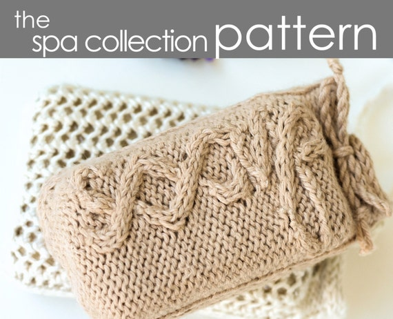 The Spa Collection Pdf Pattern Soap Sack Washcloth Gift Etsy