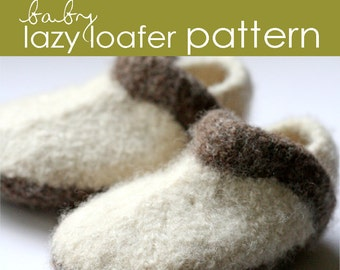 Baby Lazy Loafer PDF PATTERN - (3-6 and 6-12 months)  - felted, shoe, booties, clog, slipper, boot, shoelace, baby shower, gift, knitting