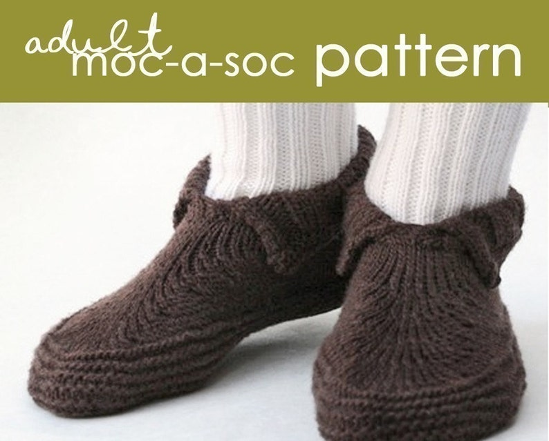4dc8530435589 Adult Moc-a-Soc PDF Pattern - (xs, s, m, l, xl, xxl) - slipper, moccasin,  sock, shoe, cozy, gift, knitting, knit
