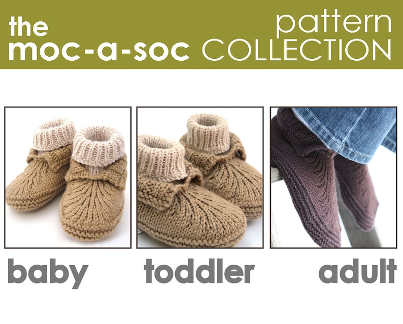 17656ef4ceabc The Moc-a-Soc Pattern Collection: Baby, Toddler, and Adult Slipper PATTERNS